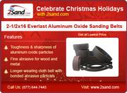 Christmas Offers from 2sand -Everlast Aluminum Sanding Belts